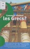 Odile Bombarde et Gilbert Houbre - Comment vivaient les Grecs ?.
