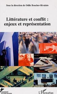 Odile Boucher-Rivalain - Le conflit : enjeux et représentations - Tome 2, Littérature.