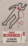 Odile Bouhier - Le sang des bistanclaques.