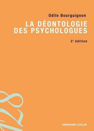 La déontologie des psychologues - Odile Bourguignon - Format ePub - 9782200246983 - 7,99 €