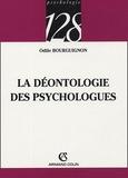 Odile Bourguignon - La déontologie des psychologues.