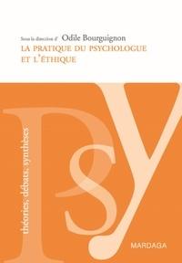 Odile Bourguignon - La pratique du psychologue et l'éthique.