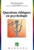 Odile Bourguignon - Questions éthiques en psychologie.