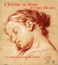 Lempire de Mars et des Muses. La collection du marquis de Calvière, lieutenant-général des armées du roi, 1693-1777.pdf