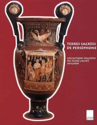 Lesmouchescestlouche.fr Terres sacrées de Perséphone. Collections italiotes du musée Calvet, Avignon Image