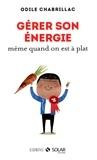 Odile Chabrillac - Gérer son énergie même quand on est à plat.