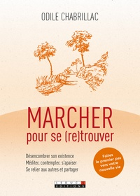 Odile Chabrillac - Marcher pour se (re)trouver.