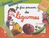 Odile Clerc-Causse et Françoise Curtet - Je fais pousser des légumes.
