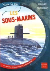 Odile Clerc et Pierre-Emmanuel Dequest - Les sous-marins.