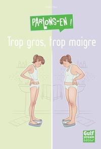 Deedr.fr Trop gros, trop maigre ? Image