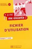 Odile Cleren Montaufray et Isabel Hidalgo - Espagnol 1e année A mi me encanta ! - Fichier d'utilisation.