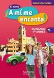 Odile Cleren Montaufray et Maria Isabel Becerra Castro - Espagnol 1re année A1-A2 El nuevo A mi me encanta ! - Cahier d'activités.