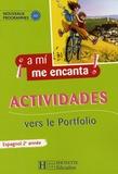 Odile Cleren Montaufray et David Deprez - Espagnol 2e année A mi me encanta ! - Actividades vers le Portfolio.