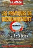 Odile Cornet et Laurent Jacquet - Les pratiques de dédouanement dans 136 pays - Dont les dix nouveaux membres de l'UE.