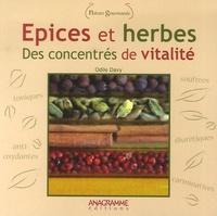 Odile Davy - Epices et herbes - Des concentrés de vitalité.