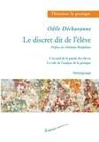 Odile Dechavanne - Le discret dit de l'élève - L'accueil de la parole des élèves - Le rôle de l'analyse de la pratique.