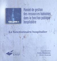 Alixetmika.fr Manuel de gestion des ressources humaines dans la fonction publique hospitalière - Volume 1, Le fonctionnaire hospitalier Image
