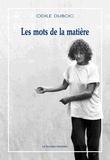 Odile Duboc - Les mots de la matière - Ecrits de la chorégraphe. 1 DVD
