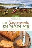 Odile Dumais - La Gastronomie en plein air - 2e édition.