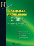 Odile Durupthy et Magali Giacino - Exercices et problèmes CHIMIE - 1re année MPSI/PTSI - Problèmes avec exercices corrigés.