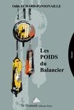 Odile Echard-Ponsonaille - Les poids du balancier.