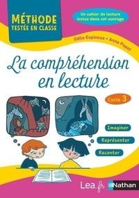 Odile Espinoza et Anne Popet - La compréhension en lecture Cycle 3 - Avec un cahier de lecture.