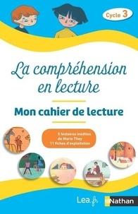 Odile Espinoza et Anne Popet - La compréhension en lecture Cycle 3 - Mon cahier de lecture Pack en 5 exemplaires.