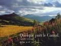 Odile Faure et Pierre Soissons - Quelque part le Cantal, l'autre voyage....