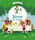 Odile Flichy et Annette Marnat - Jésus et la joie.