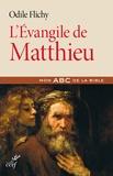 Odile Flichy - L'Evangile de Matthieu.