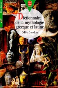 Odile Gandon - Dictionnaire de la mythologie grecque et latine.