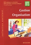 Odile Girault et Henri Davasse - Gestion Organisation BTS 1e et 2e années - BTS assistant de direction BTS secrétaire assistant trilingue.