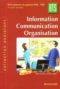 Odile Girault - Information Communication Organisation BTS 1e et 2e années - BTS Assustant de gestion PME-PMI.