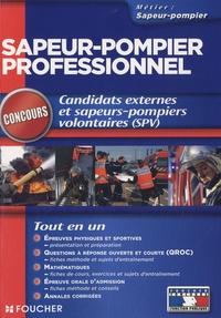 Odile Girault et Rémy Paul - Sapeur-pompier professionnel - Candidats externes et sapeurs-pompiers volontaires (SPV).