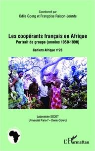 Odile Goerg - Les coopérants français en Afrique - Portrait de groupe (années 1950-1990).
