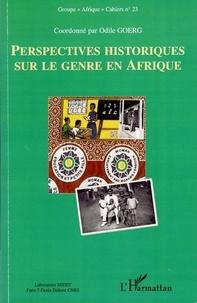 Odile Goerg - Perspectives historiques sur le genre en Afrique.