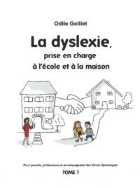 La dyslexie, prise en charge à l'école et à la maison - Tome 1.pdf