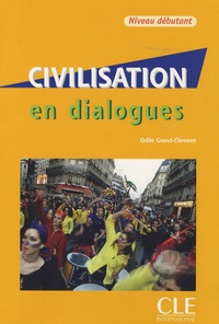 Civilisation en dialogues- Niveau débutant - Odile Grand-Clément | Showmesound.org