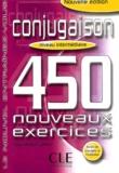 Odile Grand-Clément - Conjugaison niveau intermédiaire - 450 nouveaux exercices.
