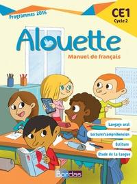 Odile Grumel - Français CE1 Cycle 2 Alouette - Manuel de Français. Programmes 2016.
