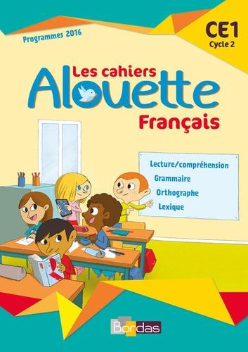 Francais Ce1 Les Cahiers Alouette Grand Format