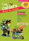 Odile Grumel - Français CE1 Les cahiers Mots en herbe.