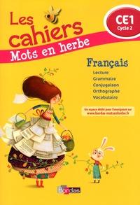 Odile Grumel - Français CE1 Mots en herbe - Les cahiers.