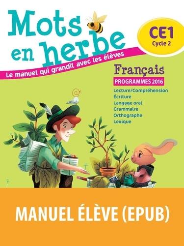 Odile Grumel - Français CE1 Mots en herbe - Manuel de l'élève.