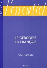 Odile Halmoy - Le gérondif en français.