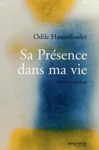 Odile Hassenforder - Sa Présence dans ma vie - Parcours spirituel.