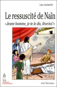 Odile Haumonté - Le ressucité de Naïn.