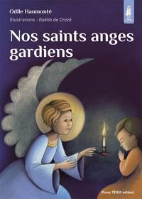 Odile Haumonté - Nos saints anges gardiens.
