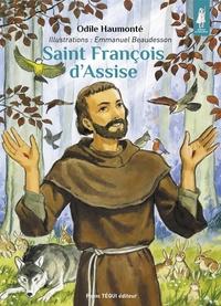 Odile Haumonté et Emmanuel Beaudesson - Saint François d'Assise - Le troubadour de la paix.
