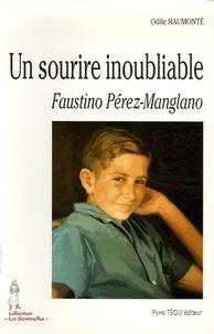 Odile Haumonté - Un sourire inoubliable - Faustino Pérez-Manglano (1946-1963).